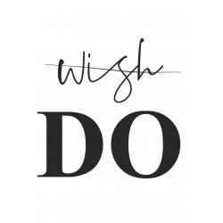 "Glasbild "" Wish Do"""